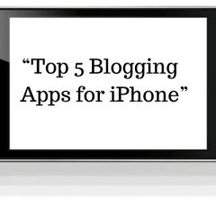 Top 5 Blogging apps for iPhone