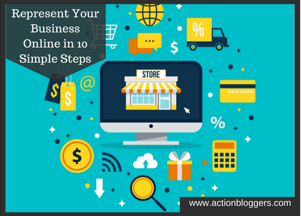 Represent Your Business Online in 10 Simple Steps
