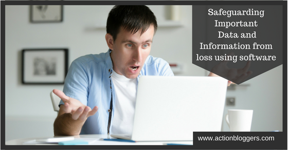 Safeguarding important data and information from loss using software