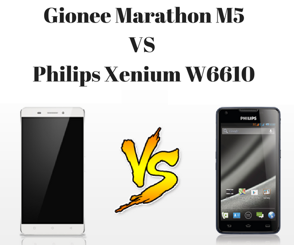 Gionee Marathon M5 vs Philips Xenium W6610