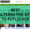 What is the best alternative site to putlocker.is ?