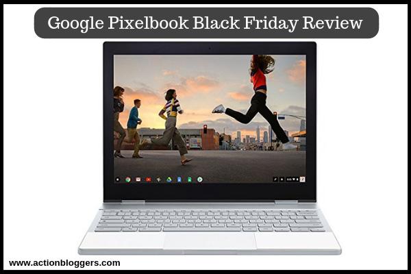 Google Pixelbook Review Black Friday Deals-Amazon